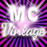 MC Vintage - You Want a Piece of Me
