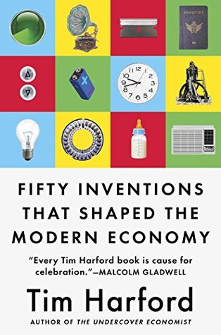 Fifty Inventions That Shaped th - Tim Harford 1