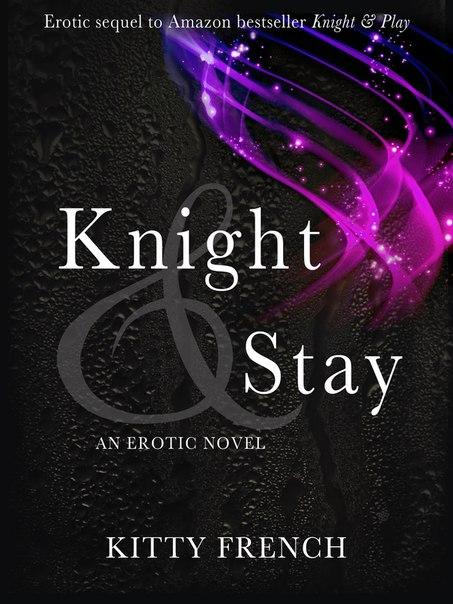 Knight & Stay (Knight #2)