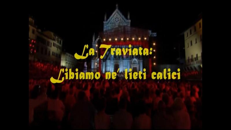 IL Volo La Traviata Libiamo ne' lieti calici
