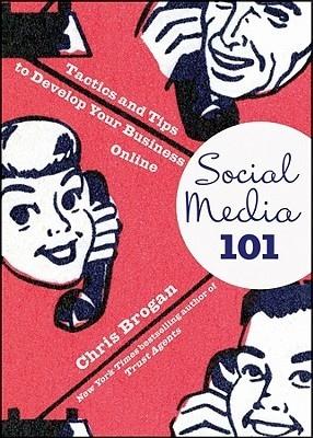 Book cover Chris Brogan] Social Media 101 Tactics and Tips