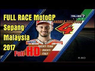 FULL RACE MotoGP Sepang Malaysia 2017 29 Oktober 2017 HD Video