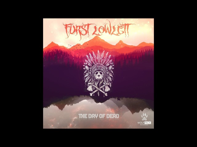 Furst Lowlett The Day of Dead official preview Breakbeat Big beat