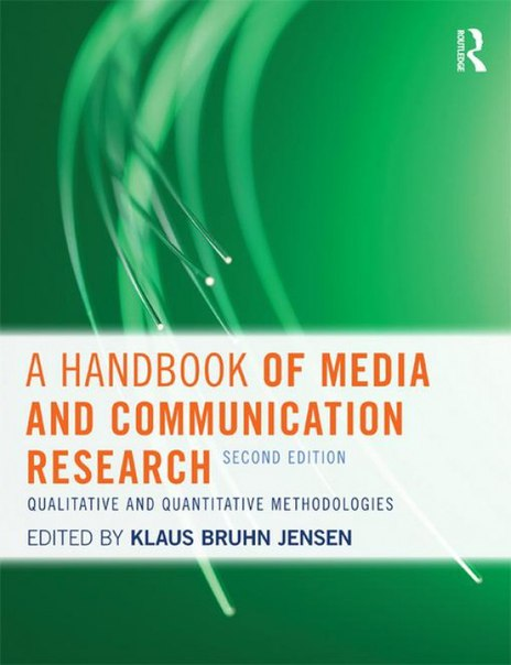 (2002, Klaus Jensen) Handbook of Media and Communication Research