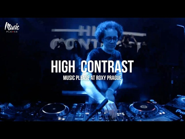 HIGH CONTRAST | Music Please at Roxy Prague