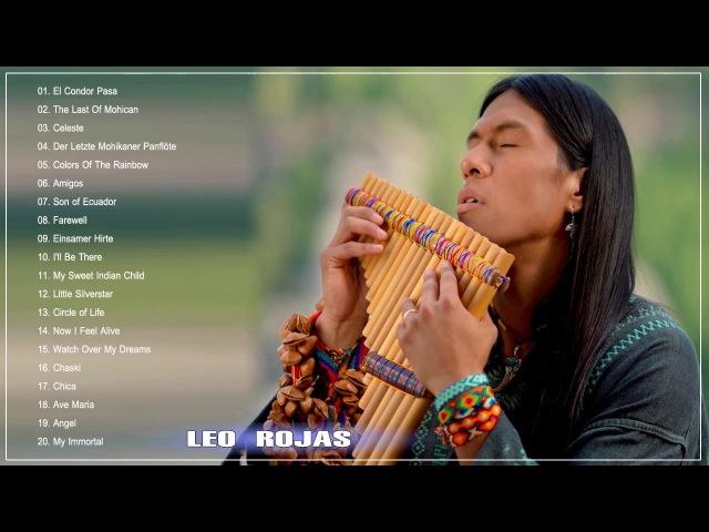 The Best Of Leo Rojas | Leo Rojas Greatest Hits Full Album 2018