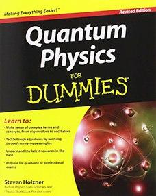Steve Holzner Quantum Physics For Dummies