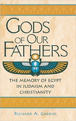 Gabriel Richard-Gods of our fathers the memory of egypt in judaism and christianity-Greenwood press 2002