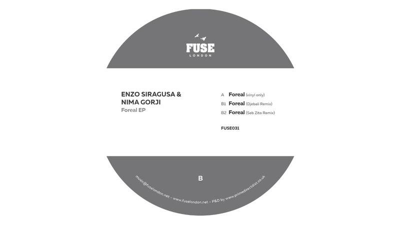 Enzo Siragusa Nima Gorji - B1 Foreal (Djebali Remix) [FUSE 031]