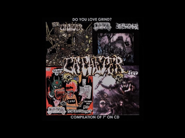 Catheter - Do You Love Grind COMP (2004) Full Album HQ (Grindcore)