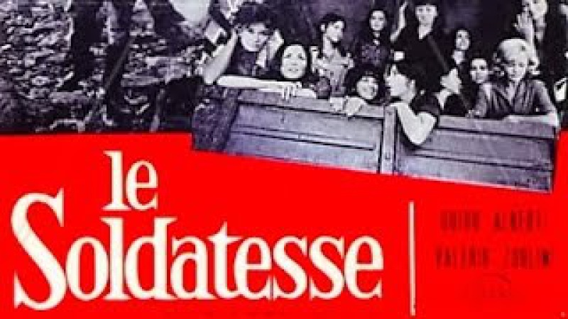 Le Soldatesse Film Completo Full Movie Pelicula Completa by Film Clips