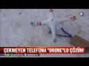 Hakkari Yüksekova'da çekmeyen telefonlara drone ile çözüm buldular