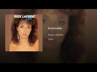 Rose Laurens - Esmeralda