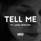Обложка Tell Me - Nico Pellerin feat. Laura Newman