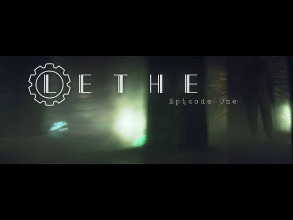 Lethe Episode One Кто то с Кем то