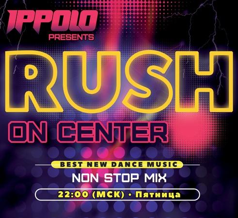 Ippolo - Rush On Center 023 Ep.2