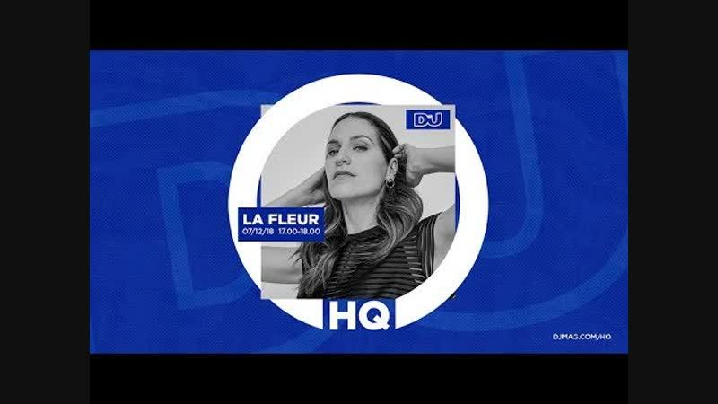 ТРАНСЛЯЦИЯ I HD [ 1o-12-2o18 ] _ La Fleur Live From DJMagHQ 2o18 * II