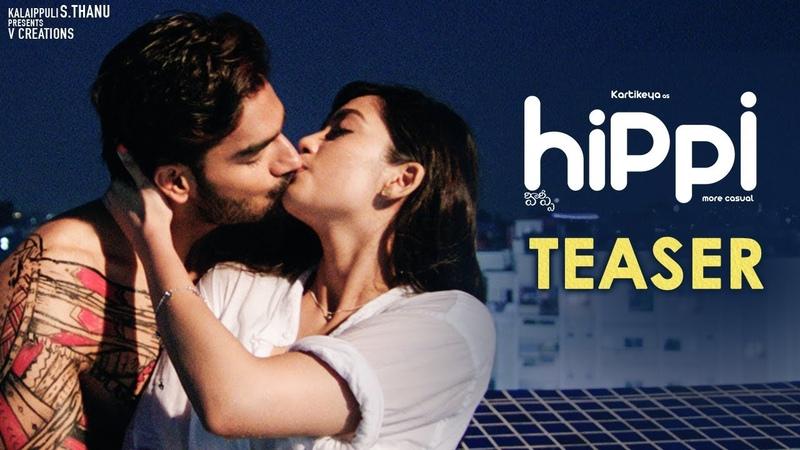 Hippi Movie Teaser Karthikeya Digangana Suryavanshi Jazba Singh TN Krishna V Creations
