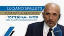 TOTTENHAM 1-0 INTER | Spalletti: We could have been more daring | Post match reaction