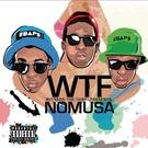 Обложка Nomusa - WTF