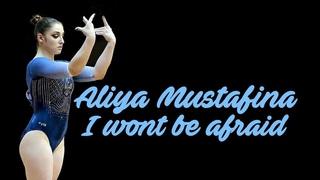 Aliya Mustafina II  I wont be afraid
