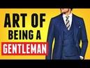 How To Be A MODERN Gentleman