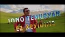 Jono Temuryan Ez Xeyidime Official Clip