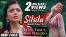 Silsila - Title Track (New Version) | Nandini's Rain Dance | HD Lyrical Video | Drashti Dhami