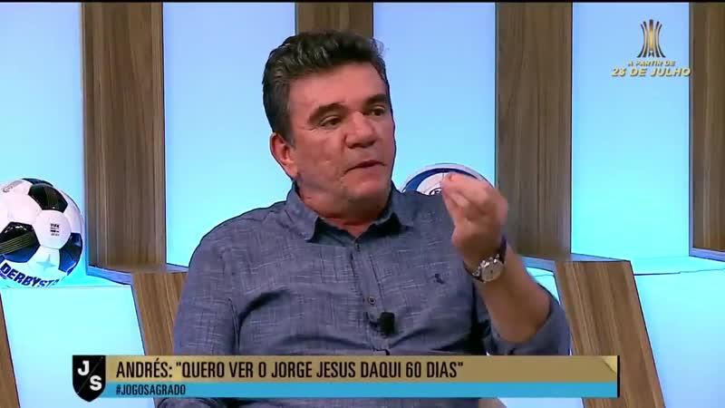 Andrés Sanchez Quero ver o Jorge Jesus daqui 60 dias.