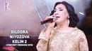 Dildora Niyozova Kelin 2 Дилдора Ниёзова Келин 2 concert version 2016