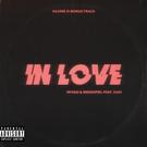 Обложка In Love (Nervouss Remix) - Miyagi & Эндшпиль feat. Kadi