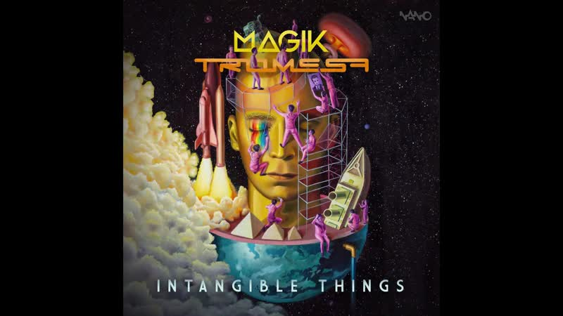 Magik Tromesa - Intangible Things ( 720 X 1280 )