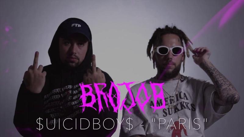 $UICIDEBOY$ - PARIS (BROJOB COVER)