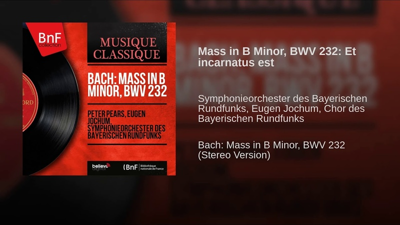 Mass in B Minor BWV 232 Et incarnatus est