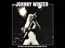 Johnny Winter My Father's Place Old Roslyn 2015