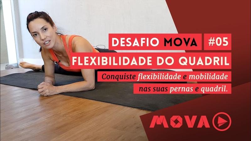 Desafio MOVA 05 • Flexibilidade do Quadril • Para todos os níveis