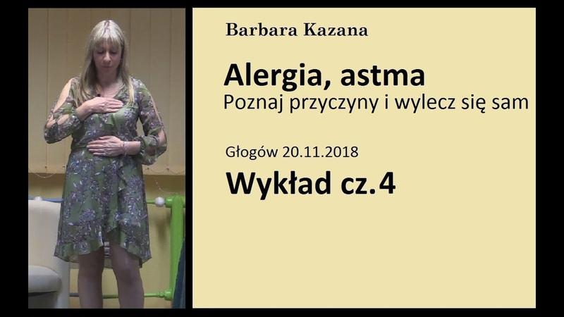 ALERGIA ASTMA PRZYCZYNY I TERAPIA Wykład w Głogowie 20 11 2018 cz 4
