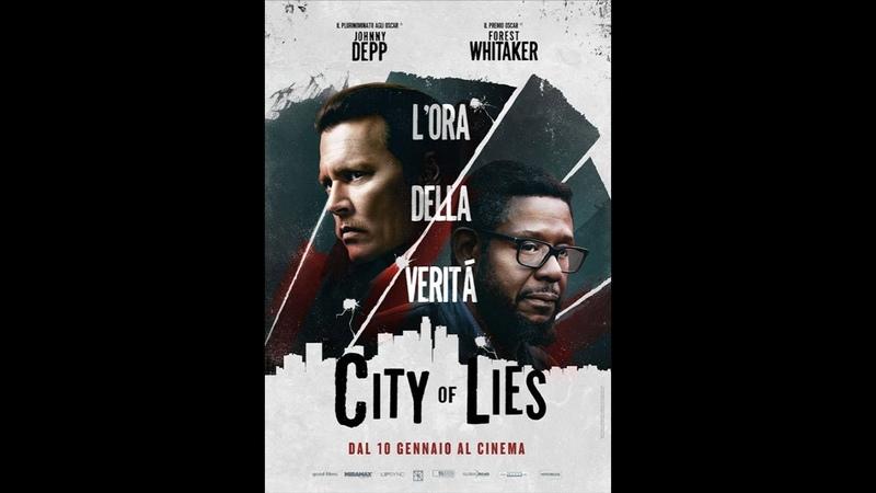 CITY OF LIES L ORA DELLA VERITÁ 2018 .avi MP3 WEBDLRIP ITA