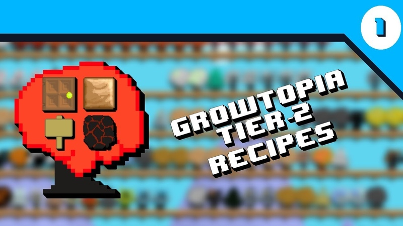 Growtopia Crafting Recipes 1 Tier 2 Items