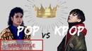 POP VS KPOP same title *PART 4*
