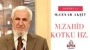 Cevat Akşit Hocaefendi'nin Hatıraları ve Mehmed Zahid Kotku Hazretleri