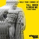 Tall Order (UK), Dread MC - Hold Your Corner