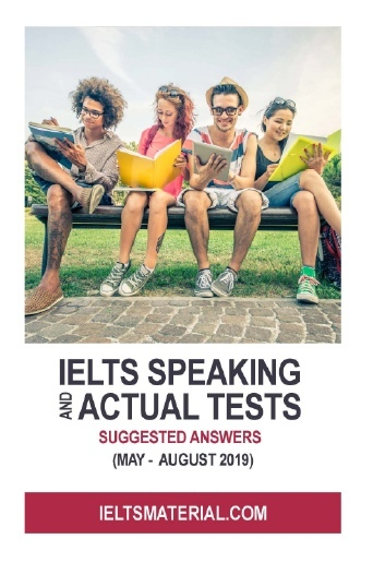 ielts speaking actual tests may august 2019