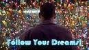 FOLLOW YOUR DREAMS - Best Motivational Video 2018