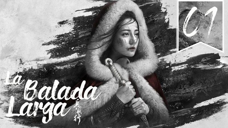 SUB ESPAÑOL The Long Ballad La Balada Larga Episodio 01