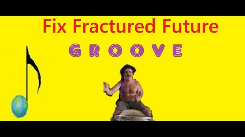 Fix Fractured Future 11 8 2019