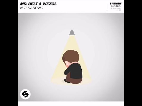 Mr. Belt Wezol Not Dancing