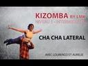 COURS DE KIZOMBA INTERMEDIAIRE CHA CHA LATERAL NIV 1 MOD 1 VID 1 BY LMK