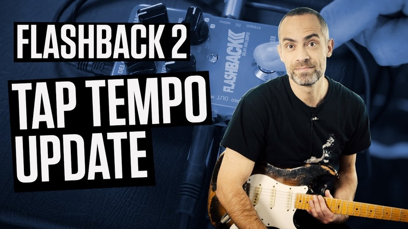 Flashback 2 Tap Tempo Update How to turn on Tap Tempo mode