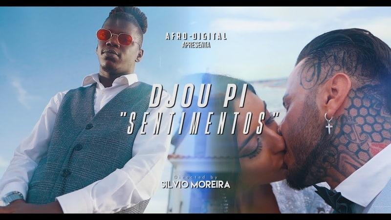 Djou Pi - Sentimentos (Starring Pedro Monteiro Lot) Official Video